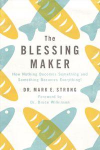 The Blessing Maker