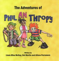 The Adventures of Phil an Thropy
