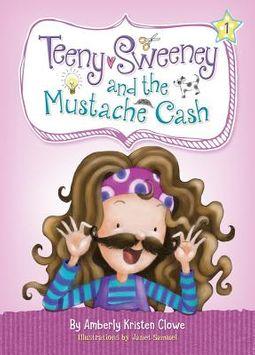 Teeny Sweeney and the Mustache Cash