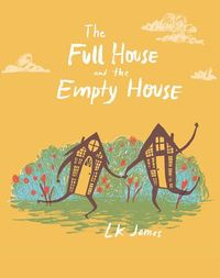 The Full House and the Empty House