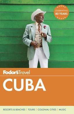 Fodor's Travel Cuba