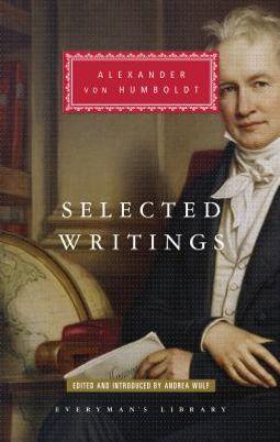 Alexander Von Humboldt Selected Writings