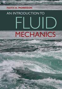 An Introduction to Fluid Mechanics
