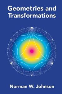 Geometries and Transformations