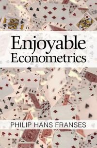 Enjoyable Econometrics