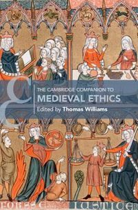 The Cambridge Companion to Medieval Ethics