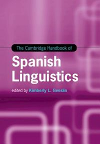 The Cambridge Handbook of Spanish Linguistics