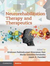 Neurorehabilitation Therapy and Therapeutics
