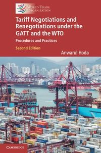 Tariff Negotiation and Renegotiation Under the Gatt and The WTO