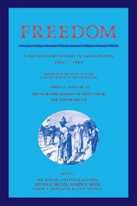 The Wartime Genesis of Free Labor