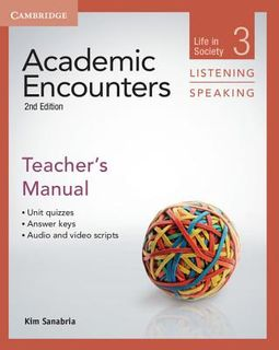 Academic Encounters Level 3 Teacher's Manual, Listening and Speaking