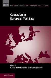 Causation in European Tort Law