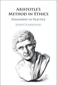 Aristotle's Method in Ethics