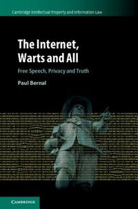 The Internet, Warts and All