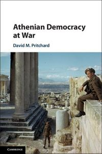 Athenian Democracy at War