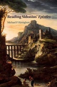 Reading Sidonius' Epistles
