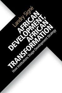 African Development, African Transformation