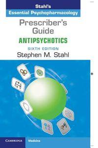 Prescriber's Guide Antipsychotics