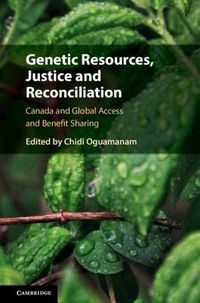 Genetic Resources, Justice and Reconciliation