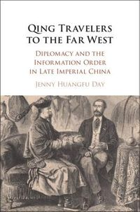 Qing Travelers to the Far West