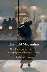 Threshold Modernism