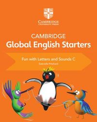 Cambridge Global English Starters Fun With Letters and Sounds