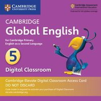 Cambridge Global English Stage 5 Cambridge Elevate Digital Classroom 1 Year Access Card