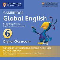 Cambridge Global English Stage 6 Cambridge Elevate Digital Classroom 1 Year Access Card