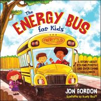 The Energy Bus for Kids