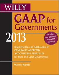 Wiley GAAP for Governments 2013