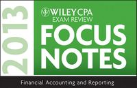 Wiley CPA Exam Review 2013 Focus Notes