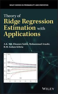 Theory of Ridge Regression Estimators With Applications
