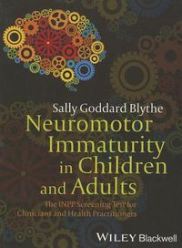 Neuromotor Immaturity in Children and Adults