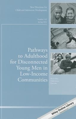 Pathways to Adulthood for Disconnected Young Men in Low-income Communities