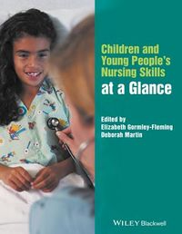 Children and Young People's Nursing Skills at a Glance