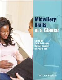 Midwifery Skills at a Glance
