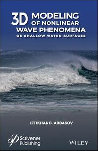 3D Modeling of Nonlinear Wave Phenomena on Shallow Water Surface