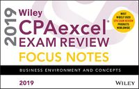 Wiley CPAexcel Exam Review Focus Notes 2019