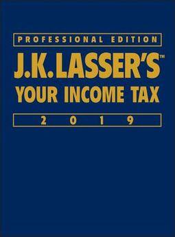 J.K. Lasser's Your Income Tax 2019