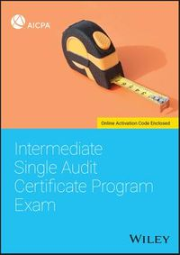 Intermediate Single Audit Certificate Program Exam