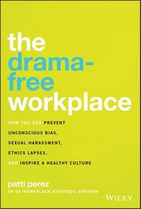 The Drama-free Workplace