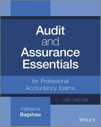 Audit and Assurance Essentials for Professional Accountancy Exams