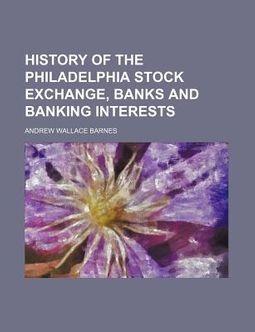 History of the Philadelphia Stock Exchange, Banks and Banking Interests
