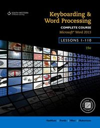Keyboarding and Word Processing, Complete Course, Lessons 1-110