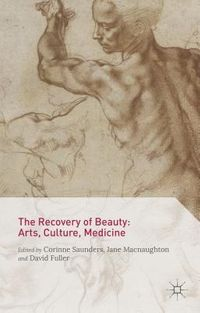 The Recovery of Beauty