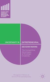 Uncertainty in Entrepreneurial Decision Making