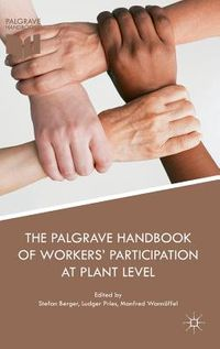 The Palgrave International Handbook of Workers? Participation