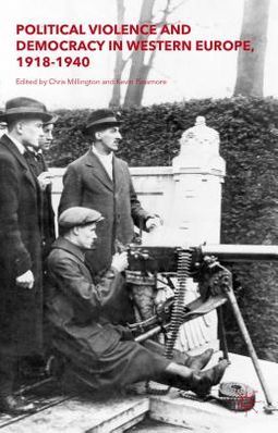 Political Violence and Democracy in Western Europe, 1918-1940