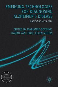 Emerging Technologies for Diagnosing Alzheimer's Disease