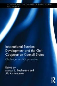 International Tourism Development and the Gulf Cooperation Council States